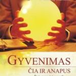 cdb_9786094240300_Gyvenimas_cia_ir_anapus_p1